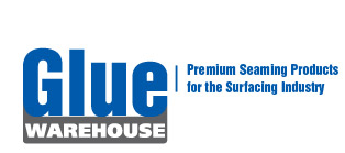 Glue Warehouse  |  Premium Seaming Products for the Surfacing Industry